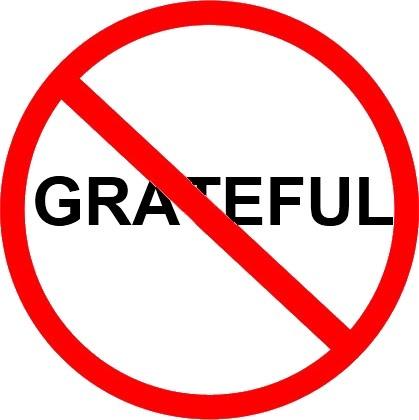 No gratitude